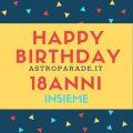 6 settembre 2018 – Buon Compleanno AstroParade.it – 18 anni insieme!